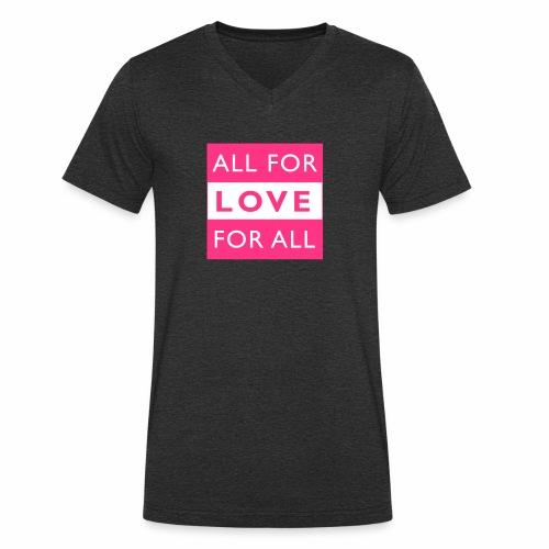 ALL FOR LOVE, LOVE FOR ALL - Männer Bio-T-Shirt mit V-Ausschnitt von Stanley & Stella