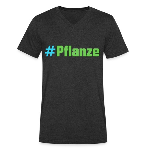 #Pflanze - Männer Bio-T-Shirt mit V-Ausschnitt von Stanley & Stella