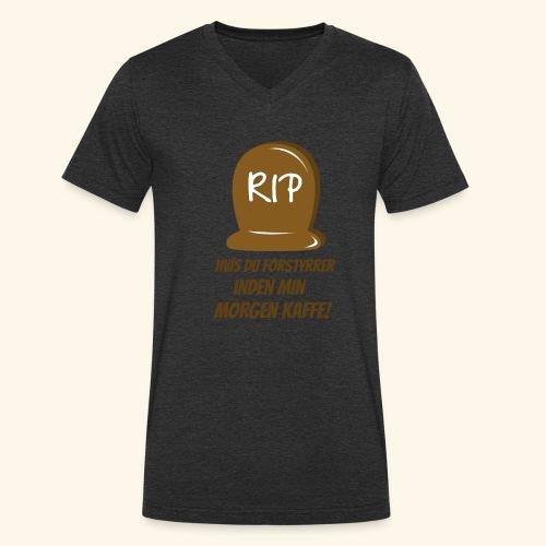 RIP, hvis du forstyrrer inden min morgen kaffe - Økologisk Stanley & Stella T-shirt med V-udskæring til herrer