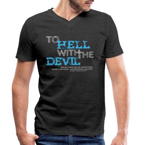 to hell with the devil blau - Männer Bio-T-Shirt mit V-Ausschnitt von Stanley & Stella