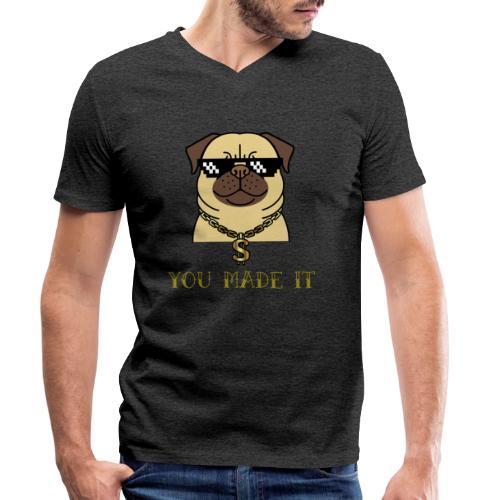 you made it - Männer Bio-T-Shirt mit V-Ausschnitt von Stanley & Stella