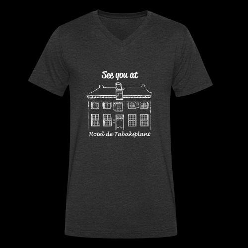 See you at Hotel de Tabaksplant WIT - Mannen bio T-shirt met V-hals van Stanley & Stella