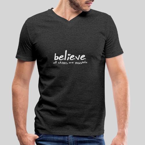 Believe all tings are possible Handwriting - Männer Bio-T-Shirt mit V-Ausschnitt von Stanley & Stella