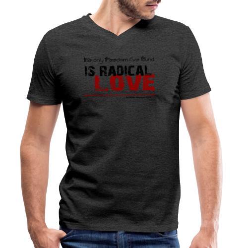 Radikale Liebe black - Männer Bio-T-Shirt mit V-Ausschnitt von Stanley & Stella