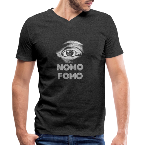 NOMO FOMO - Men's Organic V-Neck T-Shirt by Stanley & Stella