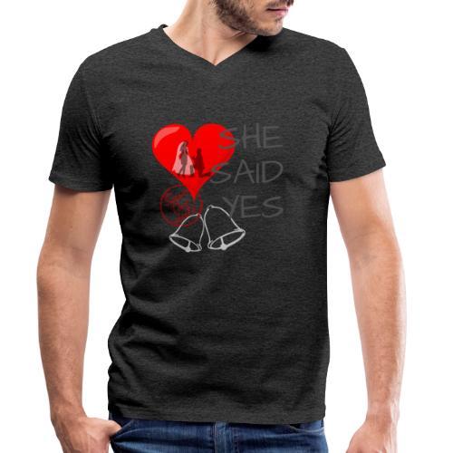 She said Yes - verlobung - Männer Bio-T-Shirt mit V-Ausschnitt von Stanley & Stella