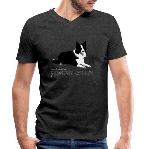 Home is where my Border Collie is - Männer Bio-T-Shirt mit V-Ausschnitt von Stanley & Stella