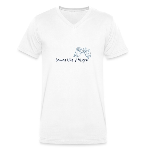 Somos uña y mugre - Camiseta ecológica hombre con cuello de pico de Stanley & Stella
