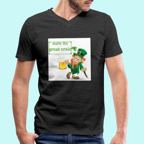 sure its great craic - Men's Organic V-Neck T-Shirt by Stanley & Stella