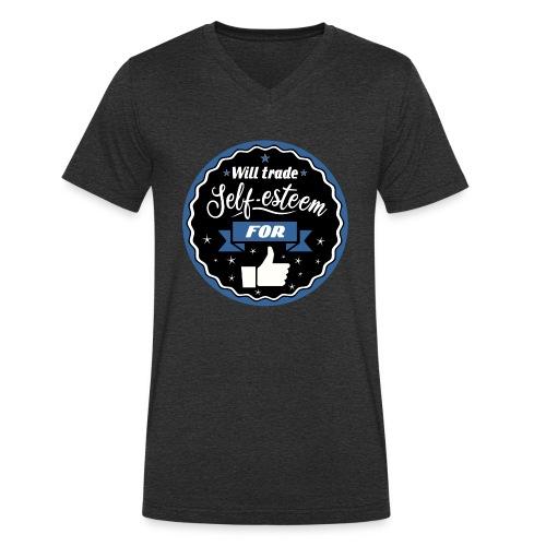 Trade self-esteem for likes - Men's Organic V-Neck T-Shirt by Stanley & Stella