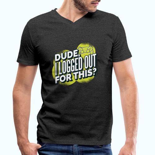 Dude - Men's Organic V-Neck T-Shirt by Stanley & Stella