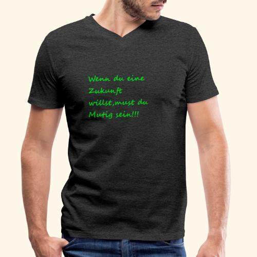 Zeig mut zur Zukunft - Men's Organic V-Neck T-Shirt by Stanley & Stella