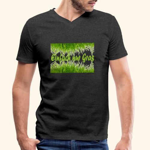 einfach nur gras2 - Männer Bio-T-Shirt mit V-Ausschnitt von Stanley & Stella