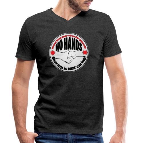 Virus - Sharing is NOT caring! - Men's Organic V-Neck T-Shirt by Stanley & Stella