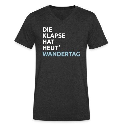 Die Klapse hat Wandertag - Männer Bio-T-Shirt mit V-Ausschnitt von Stanley & Stella