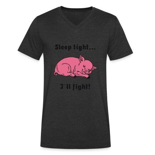 Sleep tight - I´ll fight! - Männer Bio-T-Shirt mit V-Ausschnitt von Stanley & Stella