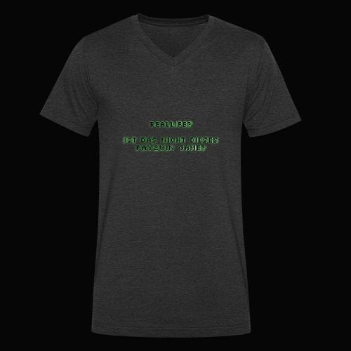 reallife - Männer Bio-T-Shirt mit V-Ausschnitt von Stanley & Stella