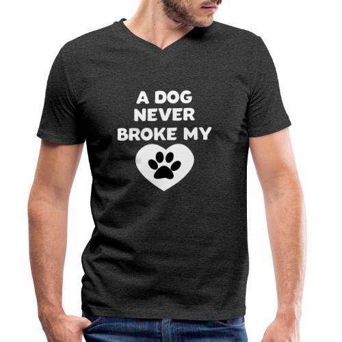 A Dog never broke my heart Hundespruch T-Shirt - Männer Bio-T-Shirt mit V-Ausschnitt von Stanley & Stella