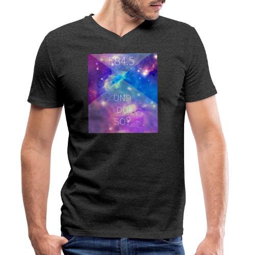 F84.5 - und du so? - Männer Bio-T-Shirt mit V-Ausschnitt von Stanley & Stella