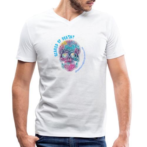 Scared of death? - T-shirt ecologica da uomo con scollo a V di Stanley & Stella