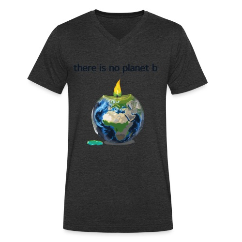 There Is No Planet B - Männer Bio-T-Shirt mit V-Ausschnitt von Stanley & Stella