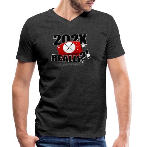 202X really?! - Männer Bio-T-Shirt mit V-Ausschnitt von Stanley & Stella