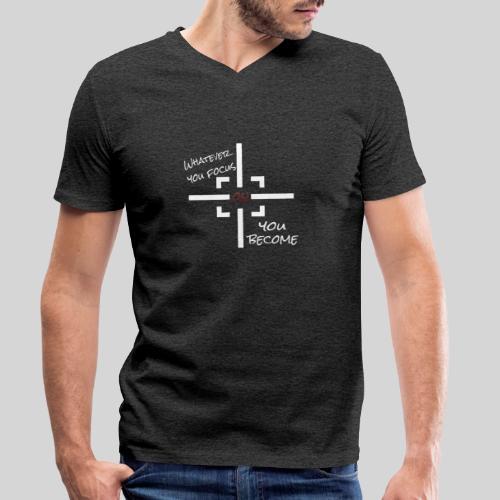 whatever you focus on you become - Mindset - Männer Bio-T-Shirt mit V-Ausschnitt von Stanley & Stella