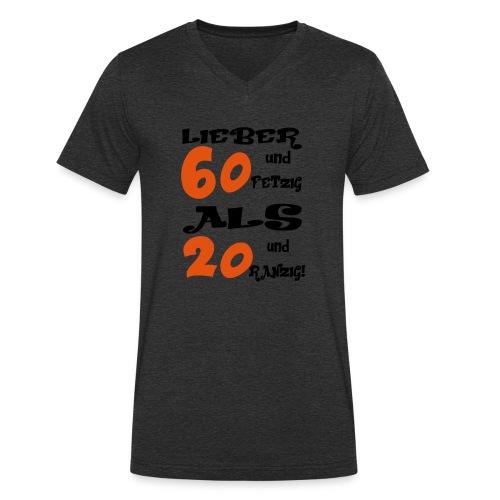 Lieber 60 - Männer Bio-T-Shirt mit V-Ausschnitt von Stanley & Stella