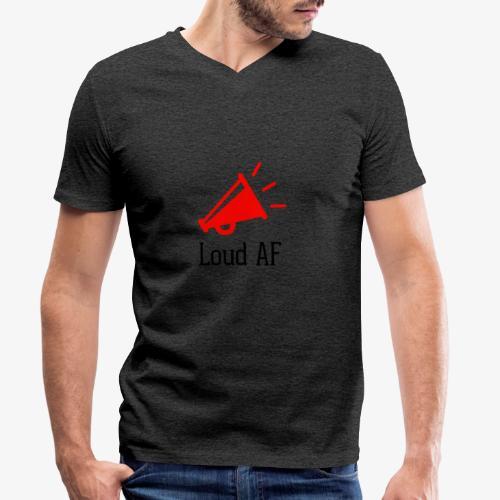 Loud AF - Männer Bio-T-Shirt mit V-Ausschnitt von Stanley & Stella