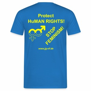 Protect HuMAN Rights - Stop Feminism - Men's T-Shirt