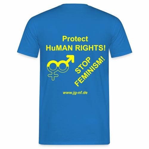 Protect Human Rights - Stop Feminism - Men's T-Shirt