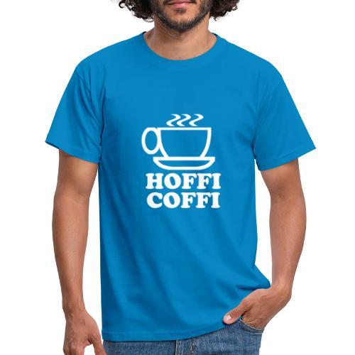 Hoffi Coffi - Men's T-Shirt