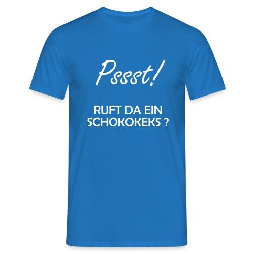 Da ruft doch ein Schokokeks - Männer T-Shirt
