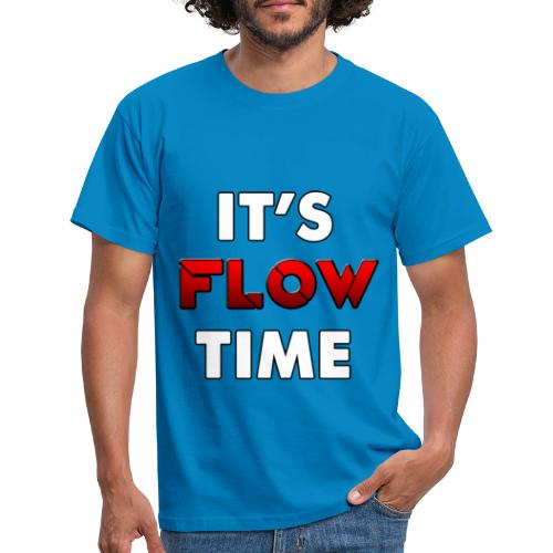 IT'S FLOW TIME - T-shirt Homme