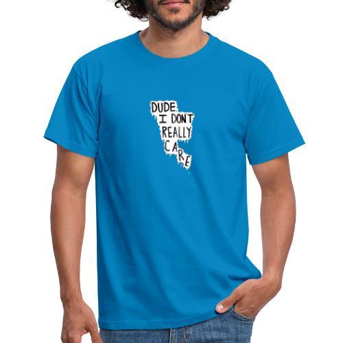 Dude rly? - Camiseta hombre