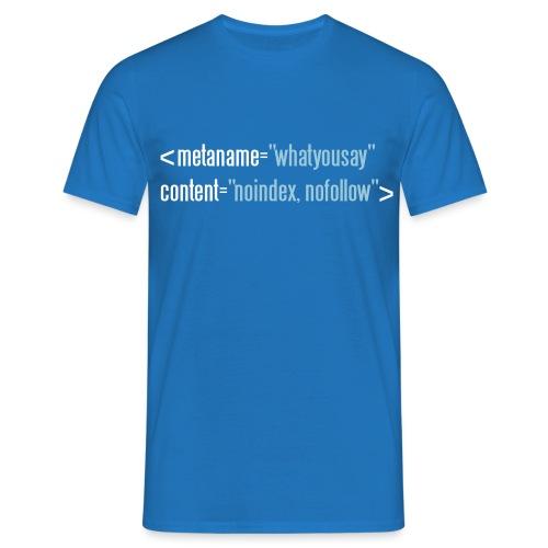 HTML no follow - Männer T-Shirt