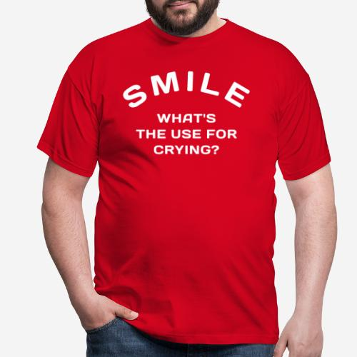 smile happy cry - Männer T-Shirt