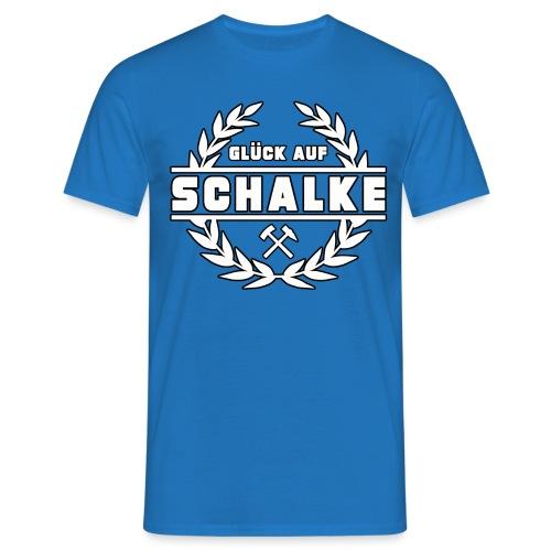 Glück Auf Schalke Gelsenkirchen - Männer T-Shirt