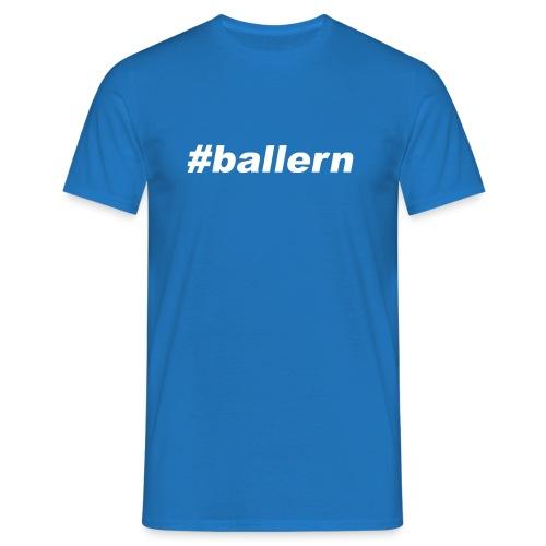 ballern weiss transparent - Männer T-Shirt