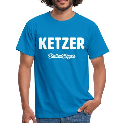 Ketzer - Männer T-Shirt