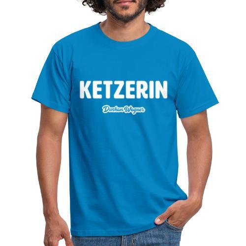 Ketzerin - Männer T-Shirt