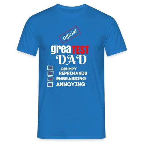 Greatest Dad - Men's T-Shirt