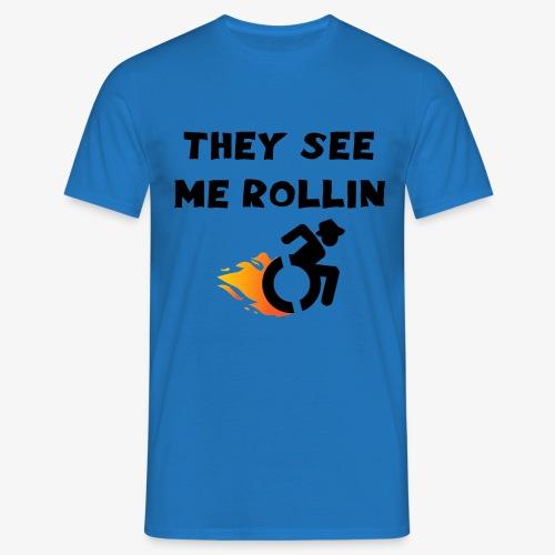 > Ze zien me rollen in mijn rolstoel, roller 003 - Mannen T-shirt