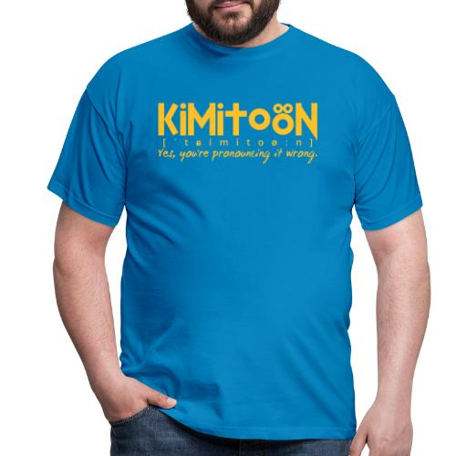 Kimitoön: yes, you're pronouncing it wrong - Miesten t-paita