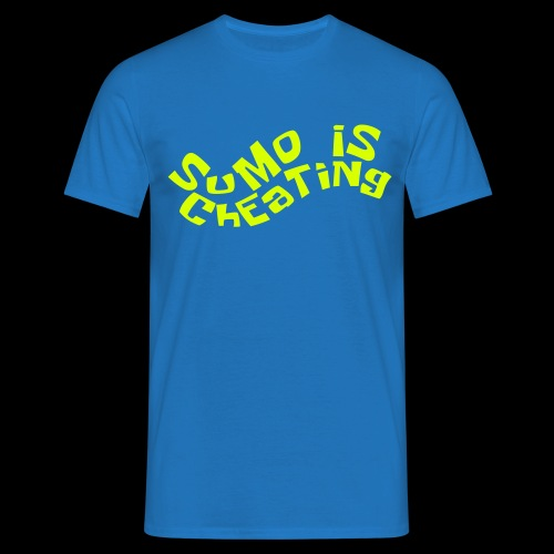 SuMo Is ChEaTiNg - Men's T-Shirt