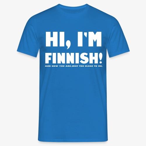 I'm Finnish - Miesten t-paita