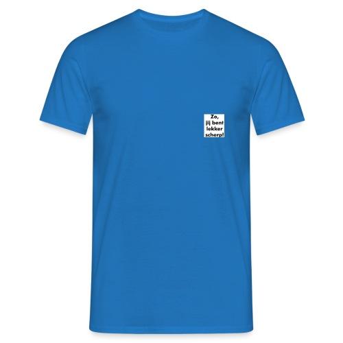 scherp - Mannen T-shirt