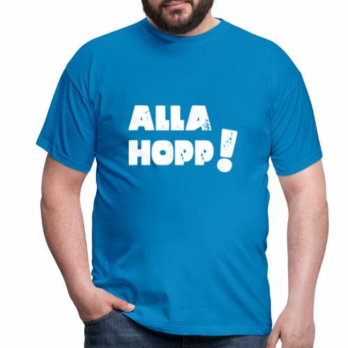 Alla Hopp! - Männer T-Shirt