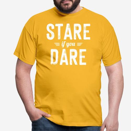 stare dare - Männer T-Shirt