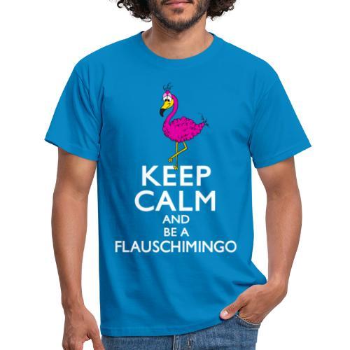 Keep calm and be a Flauschimingo - Männer T-Shirt